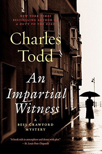 Charles Todd An Impartial Witness
