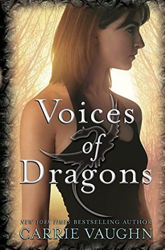 Carrie Vaughn Voices Of Dragons