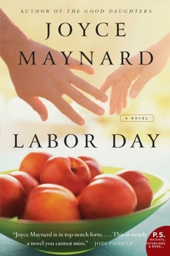Joyce Maynard Labor Day