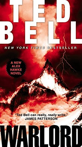 Ted Bell Warlord A New Alex Hawke Novel