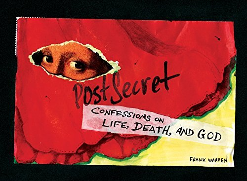 Frank Warren Postsecret Confessions On Life Death And God