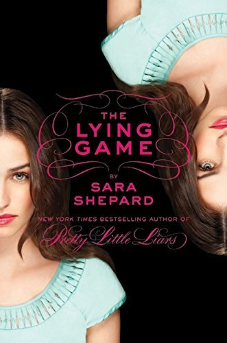 Sara Shepard The Lying Game