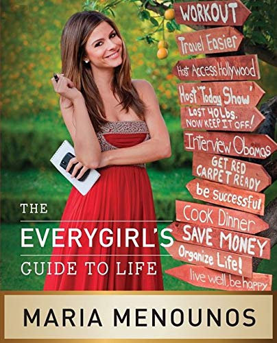 Maria Menounos The Everygirl's Guide To Life