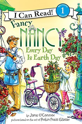 Jane O'connor Fancy Nancy Every Day Is Earth Day