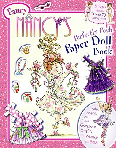 Jane O'connor Fancy Nancy's Perfectly Posh Paper Doll Book