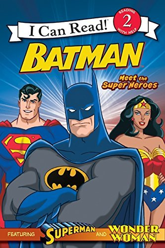 Michael Teitelbaum Batman Classic Meet The Super Heroes With Superman And Wonder W
