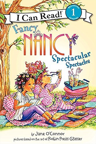 Jane O'connor Fancy Nancy Spectacular Spectacles