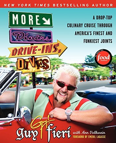 Guy Fieri More Diners Drive Ins And Dives A Drop Top Culinary Cruise Through America's Fine