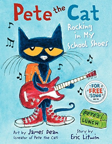 Eric Litwin Pete The Cat Rocking In My School Shoes
