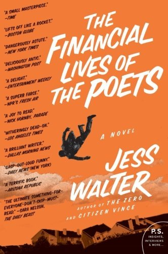 Jess Walter The Financial Lives Of The Poets Harper Perennia