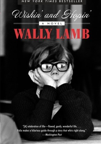 Wally Lamb Wishin' And Hopin' A Christmas Story