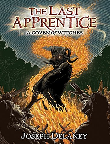 Joseph Delaney The Last Apprentice A Coven Of Witches