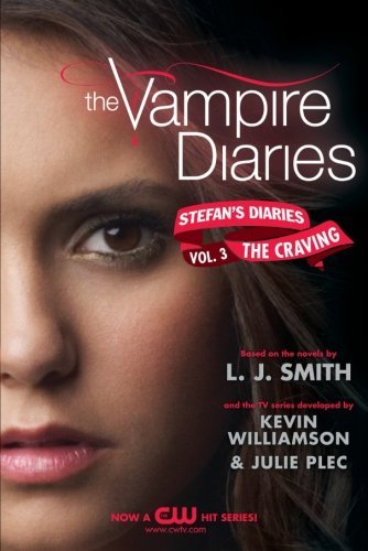 L. J. Smith The Vampire Diaries Stefan's Diaries #3 The Craving