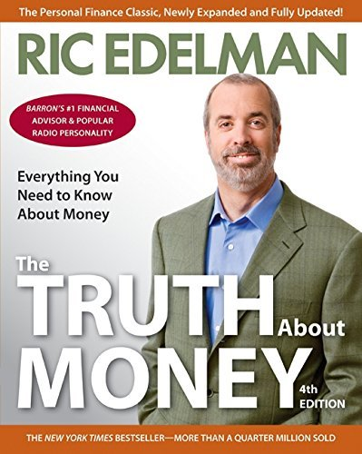 Ric Edelman The Truth About Money 4th Edition 0004 Edition;