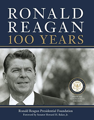 Ronald Reagan Presidential Foundation St Ronald Reagan 100 Years Centennial