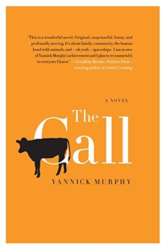 Yannick Murphy The Call
