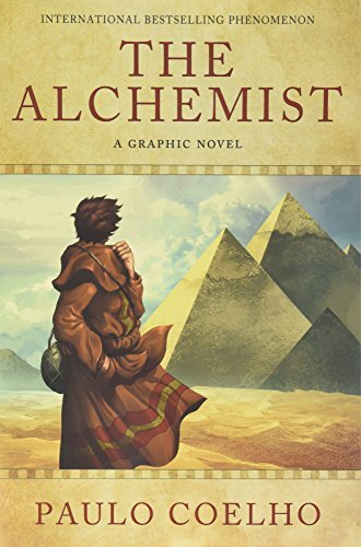 Paulo Coelho The Alchemist A Graphic Novel