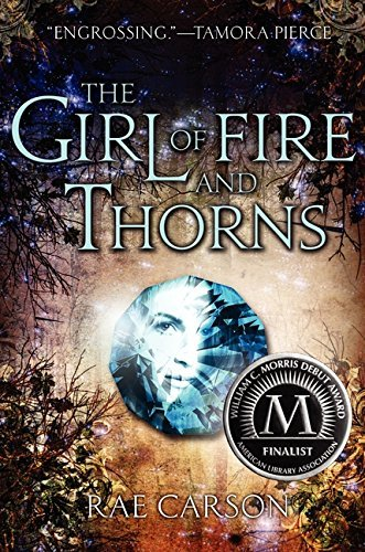 Rae Carson The Girl Of Fire And Thorns