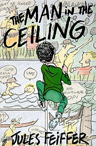 Jules Feiffer The Man In The Ceiling