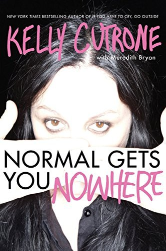 Cutrone Kelly Normal Gets You Nowhere