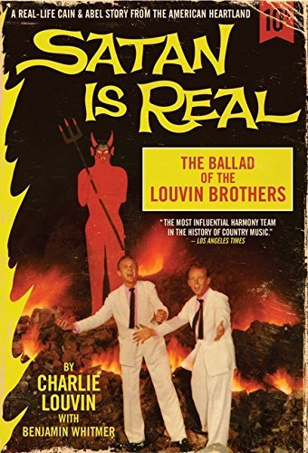 Charlie Louvin Satan Is Real The Ballad Of The Louvin Brothers