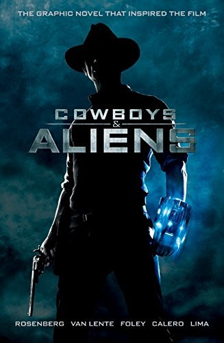 Fred Van Lente Cowboys & Aliens