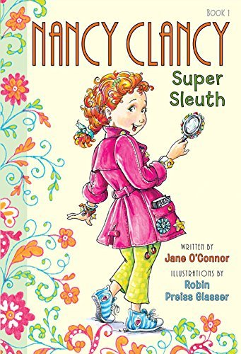 Jane O'connor Nancy Clancy Super Sleuth