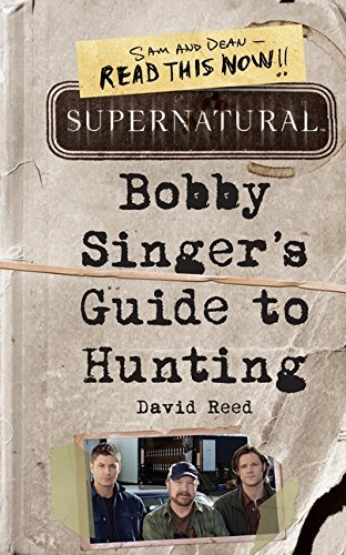 David Reed Supernatural Bobby Singer's Guide To Hunting