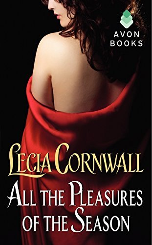 Lecia Cornwall All The Pleasures Of The Season