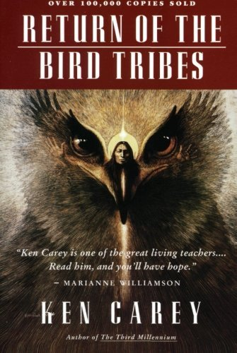 Ken Carey Return Of The Bird Tribes