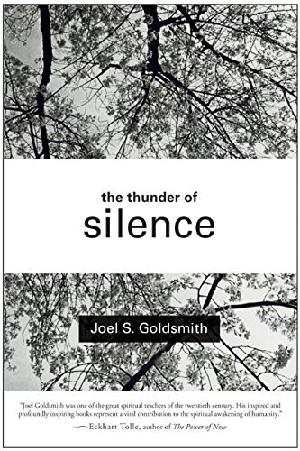 Joel S. Goldsmith The Thunder Of Silence