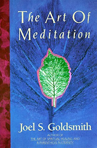 Joel S. Goldsmith Art Of Meditation