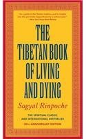 Sogyal Rinpoche The Tibetan Book Of Living And Dying Rev And Updated