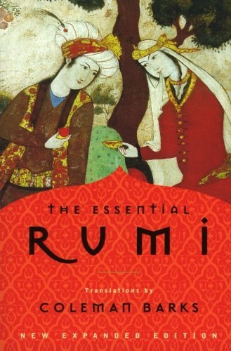 Coleman Barks The Essential Rumi Reissue New Expanded Edition