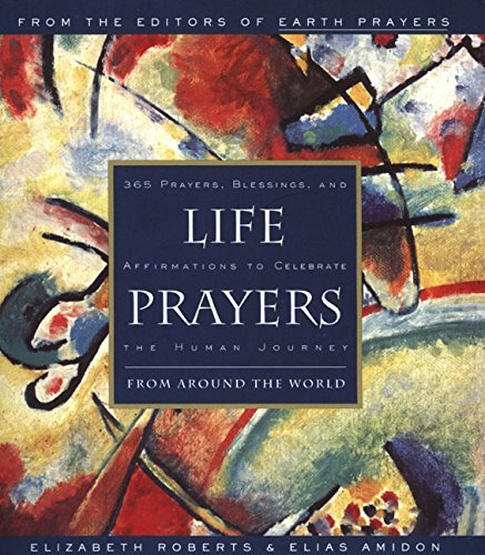 Elizabeth Roberts Life Prayers From Around The World365 Prayers Blessings And