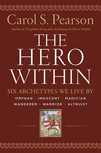 Carol S. Pearson Hero Within Rev. & Expanded Ed. Six Archetypes We Live By 0003 Edition;revised