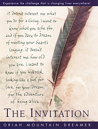 Oriah Mountain Dreamer The Invitation