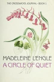 Madeleine L'engle A Circle Of Quiet