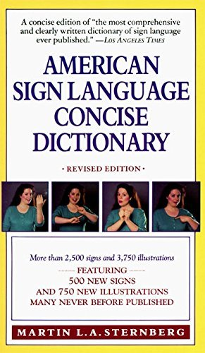Martin L. Sternberg American Sign Language Concise Dictionary Revised Edition Abridged