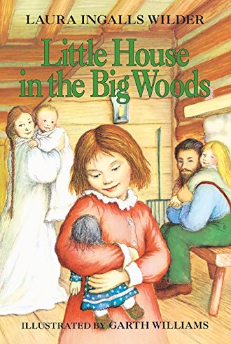 Laura Ingalls Wilder Little House In The Big Woods