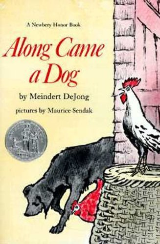 Meindert Dejong Along Came A Dog