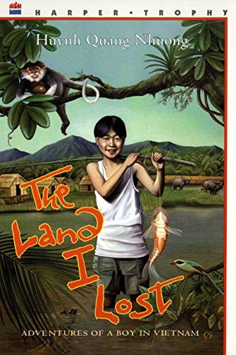 Quang Nhuong Huynh The Land I Lost Adventures Of A Boy In Vietnam