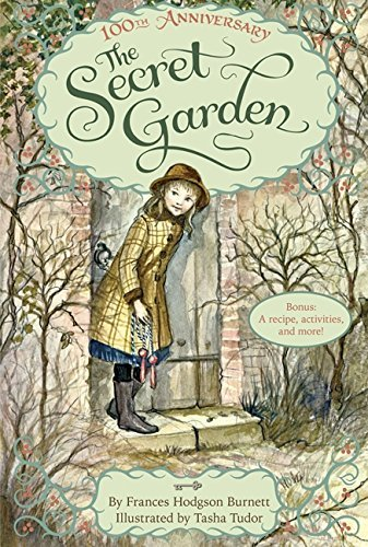 Frances Hodgson Burnett The Secret Garden The 100th Anniversary Edition With Tasha Tudor Ar