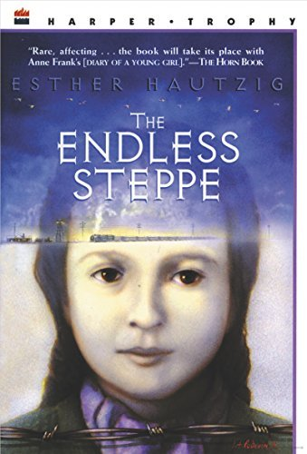 Esther Hautzig The Endless Steppe Growing Up In Siberia