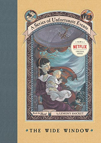 Lemony Snicket A Series Of Unfortunate Events #3 The Wide Window