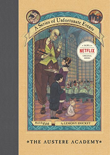 Lemony Snicket A Series Of Unfortunate Events #5 The Austere Academy