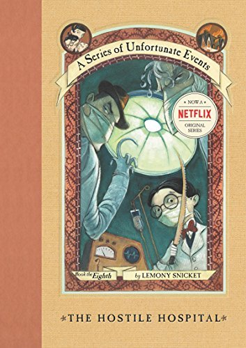 Lemony Snicket A Series Of Unfortunate Events #8 The Hostile Hospital