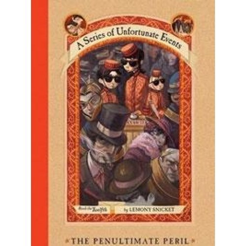 Lemony Snicket A Series Of Unfortunate Events #12 The Penultimate Peril