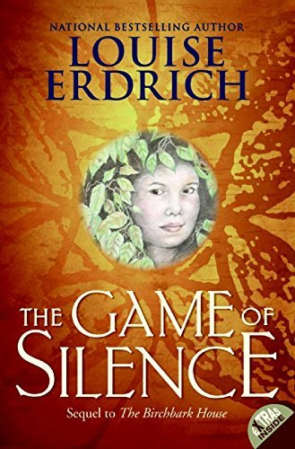 Louise Erdrich The Game Of Silence