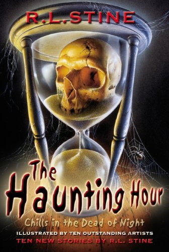 R. L. Stine The Haunting Hour Chills In The Dead Of Night